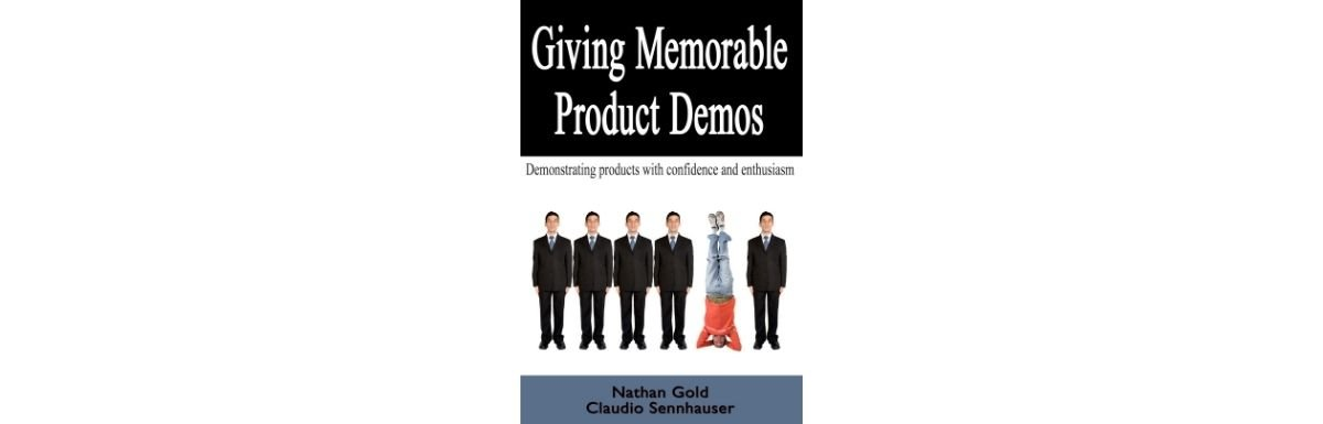 Giving Memorable Product Demos - Book Cover